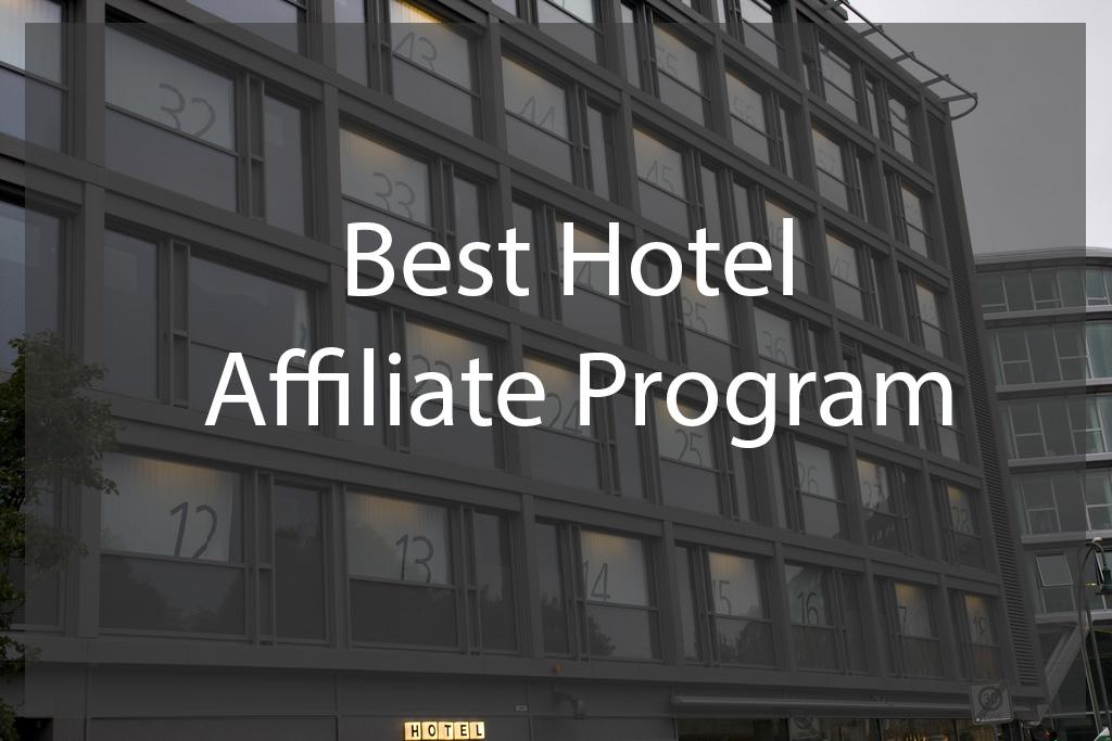 best hotel affiliate program
