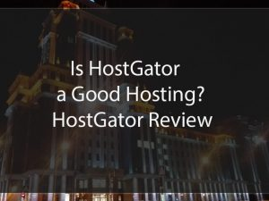 is hostgator good hosting