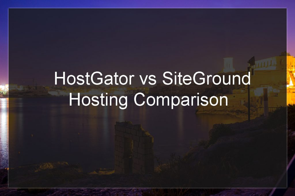 hostgator vs siteground