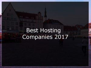 best hosting companies 2017