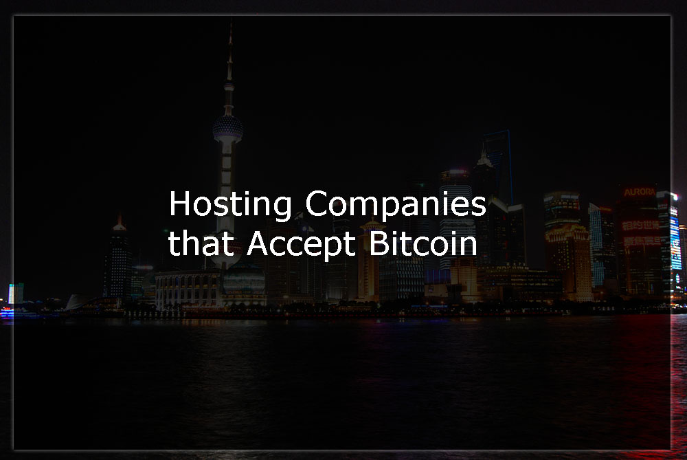 hosting companies that accept bitcoin