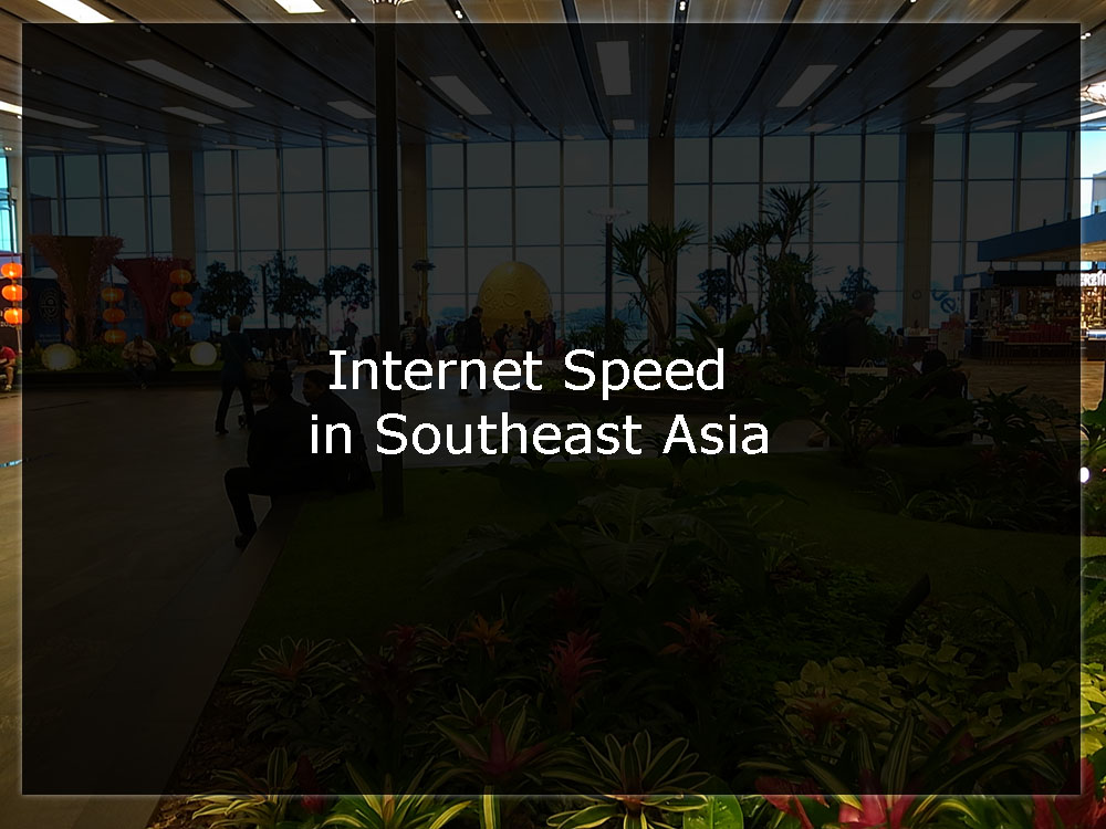 internet speed southeast asia